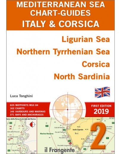 MEDITERRANEAN SEA CHART-GUIDE 2 Italy and Corsica - Ligurian Sea, Northern Tyrrhenian Sea, Corsica, North Sardinia -ENGLISH