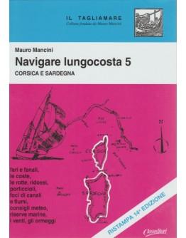 NAVIGARE LUNGO COSTA 5 - Corsica e Sardegna