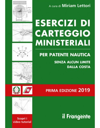 Esercizi di Carteggio Ministeriali - Patente Nautica senza limiti no limits from the coast