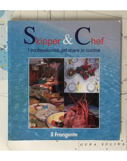 SKIPPER & CHEF - i professionisti del mare in cucina