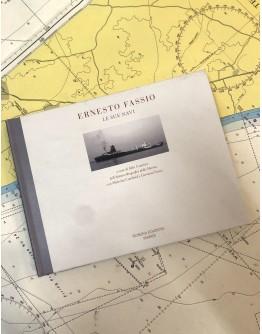 Ernesto Fassio - Le sue navi
