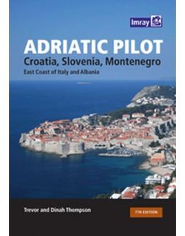 ADRIATIC PILOT - Croatia, Slovenia, Montenegro, east coast of Italy, Albania