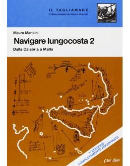 NAVIGARE LUNGO COSTA 2 - Dalla Calabria a Malta