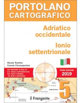 PORTOLANO CARTOGRAFICO 5 - Adriatico occidentale, Ionio settentrionale