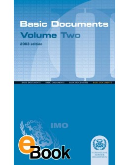 IMO EA007E Basic Documents: Volume II - DIGITAL VERSION