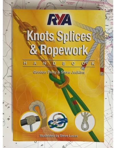 Knots, Splices & Ropework - Handbook